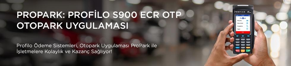 Profilo S900 ECR – ProPark Otopark Uygulaması Yüklü